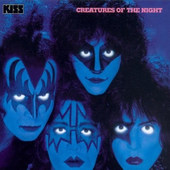 Kiss - Creatures Of The Night (Remastered 1997)