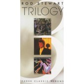 Rod Stewart - Trilogy: Three Classic Albums (3CD, Edice 2005)