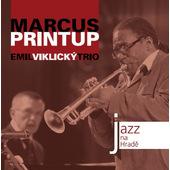 Emil Viklický Trio, Marcus Printup - Jazz na Hradě (2007)