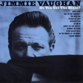 Jimmie Vaughan - Do You Get The Blues? (Edice 2013)