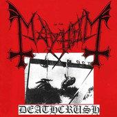 Mayhem - Deathcrush (EP)