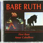 Babe Ruth (Band) - First Base/Amar Caballero