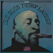 Yusef Lateef - Blue Yusef Lateef (Edice 2014) - 180 gr. Vinyl