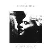 John Farnham - Whispering Jack (Edice 2020)