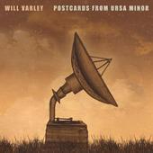 Will Varley - Postcards From Ursa Minor (2015)
