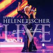 Helene Fischer - Best of Live: So Wie Ich Bin/2CD