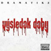 Dramatikz - Výsledok Doby (2009)