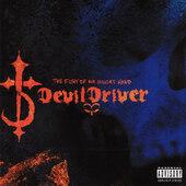 DevilDriver - Fury Of Our Maker's Hand (Remaster 2018) - Vinyl