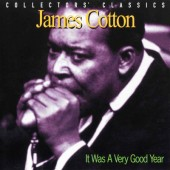 James Cotton - It Was A Very Good Year (Edice 2006)
