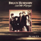 Bruce Hornsby And The Range - Way It Is (1986)