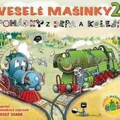 Josef Somr - Veselé mašinky 2: Pohádky z depa a kolejí