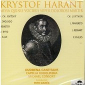 Kryštof Harant - Missa Quinis Vocibus Super Dolorosi Martir (1999)