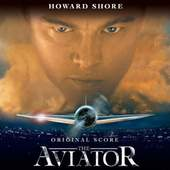 Howard Shore - The Aviator