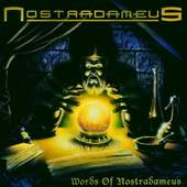 Nostradameus - Words of