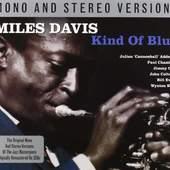 Miles Davis - Kind Of Blue - Mono & Stereo Edition