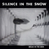 Silence In The Snow - Break In The Skin (Digipack, Edice 2019)