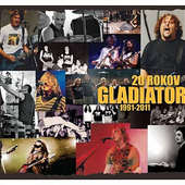 Gladiator - 20 rokov (2011)