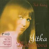 Jitka Molavcová - Teď Hádej (2005)
