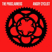 Proclaimers - Angry Cyclist (2018) - Vinyl