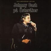 Johnny Cash - Johnny Cash Pa Österaker (35th Anniversary Edition 2008)