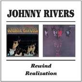 Johnny Rivers - Rewind / Realization