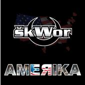 Škwor - Amerika (Reedice 2019)