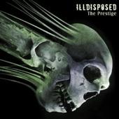Illdisposed - Prestige (2008)
