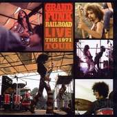 Grand Funk Railroad - Live The 1971 Tour