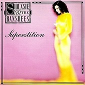 Siouxsie & The Banshees - Superstition/Remaster (2014)