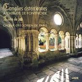 Choeur Grégorien De Paris - Complies Cisterciennes À L'abbaye (2015)