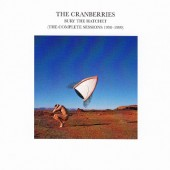 Cranberries - Bury The Hatchet: The Complete Sessions 1998-1999 (Remastered 2002)