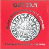 Gotika - Musica Gothici temporis in Bohemia BOHEMIA