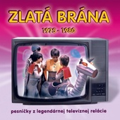 Various Artists - Zlatá brána 1975-1980