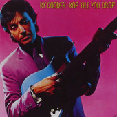 Ry Cooder - Bop Till You Drop (Edice 1983)