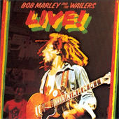 Bob Marley & The Wailers - Live! (Remastered 2001)
