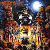 Wizard - Bound By Metal (Remastered)