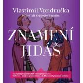 Vlastimil Vondruška - Znamení Jidáš / Hříšní lidé Království českého/MP3