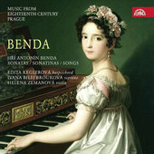 Jiří Antonín Benda/E. Keglerová/I. Brouková - Sonatas/Sonatinas/Songs - Sonáty a písně (2015)
