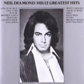 Neil Diamond - His 12 Greatest Hits (Edice 1985)