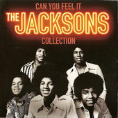 Jackson 5 - Can You Feel It: The Jacksons Collection