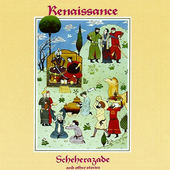 Renaissance - Scheherazade & Other Stories (Edice 2005)