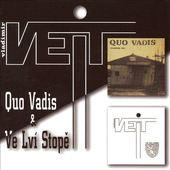 Vladimír Veit - Quo Vadis & Ve lví stopě
