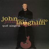 John McLaughlin Trio - Qué Alegría (1992)