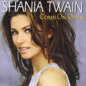 Shania Twain - Come On Over (Edice 2003)