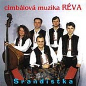 Cimbálová Skupina Réva - Srandistka (1997)