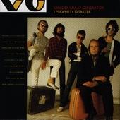 Van Der Graaf Generator - I Prophesy Disaster