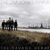 Jim Jones Revue - Savage Heart (2012)