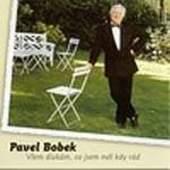 Pavel Bobek - Všem dívkám, co jsem měl kdy rád