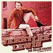 Jerry Lee Lewis - The Killer Tracks