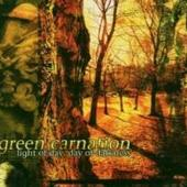 Green Carnation - Light of Day Day of Darkness